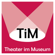 Logo TiM - Theater im Museum